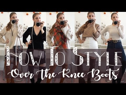 HOW TO STYLE OVER THE KNEE BOOTS // Fall Fashion Edit