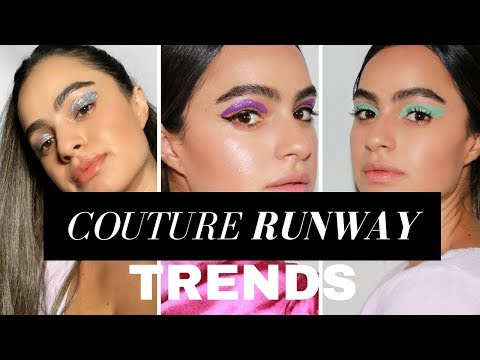 LET'S TALK PARIS COUTURE FASHION WEEK // MAKEUP TRENDS 2019