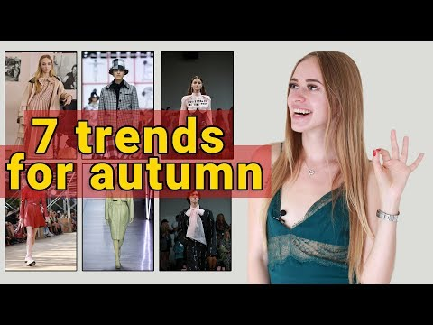 7 trends for autumn(fall) + winter 2019/2020