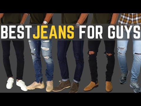 Top 6 Must Have Jeans for Guys