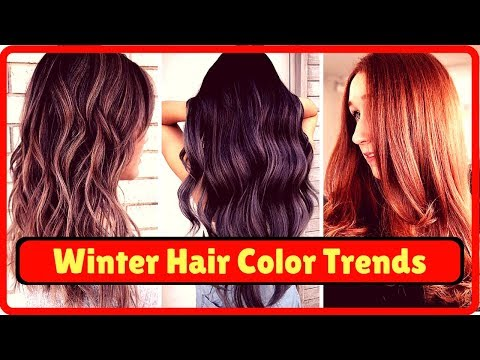 2019 Winter Hair Color Trends+Ideas