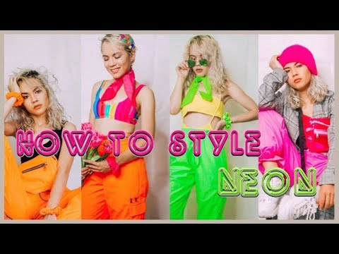 How To Style | Neon Clothing