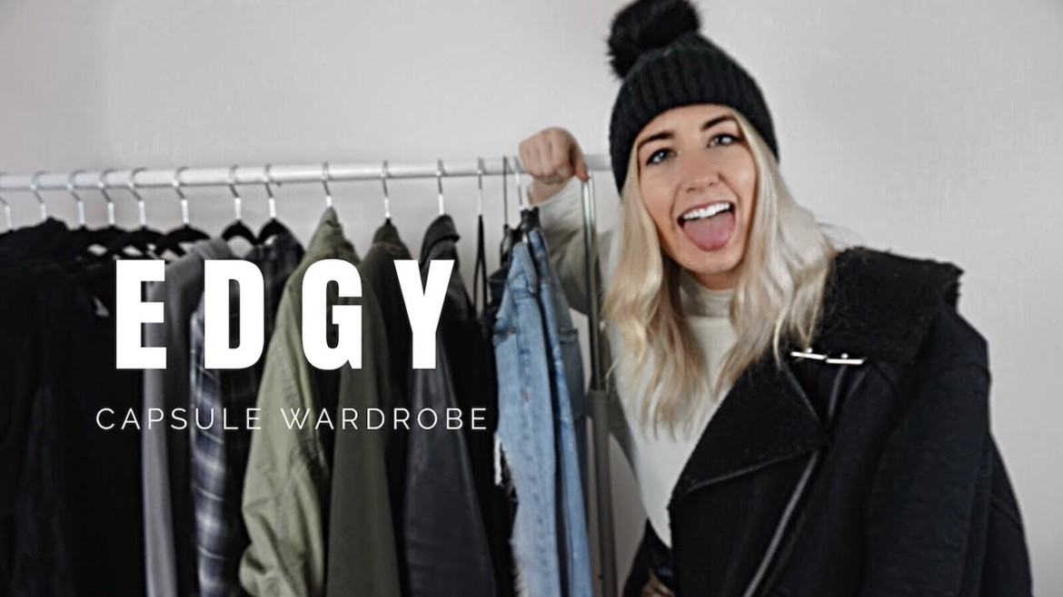 My Capsule Wardrobe | Edgy Fashion Trends