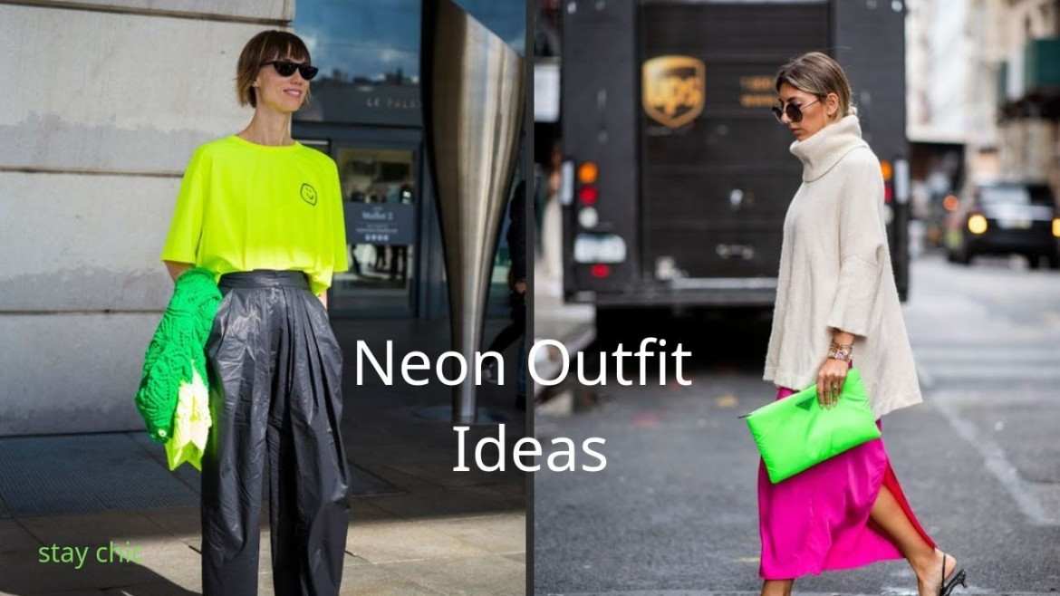 Neon Outfit Ideas
