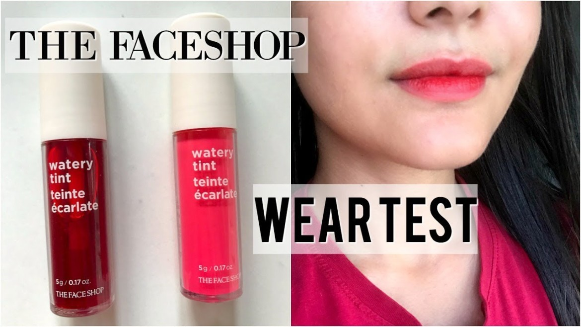 The Faceshop Watery Tints First Impressions+Wear Test