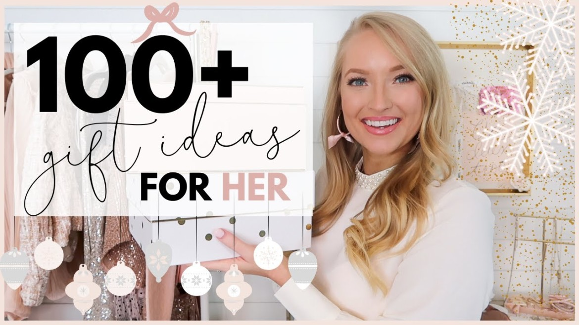 100+ Best Christmas Gifts Ideas For Her   Best Christmas Gifts For 2019