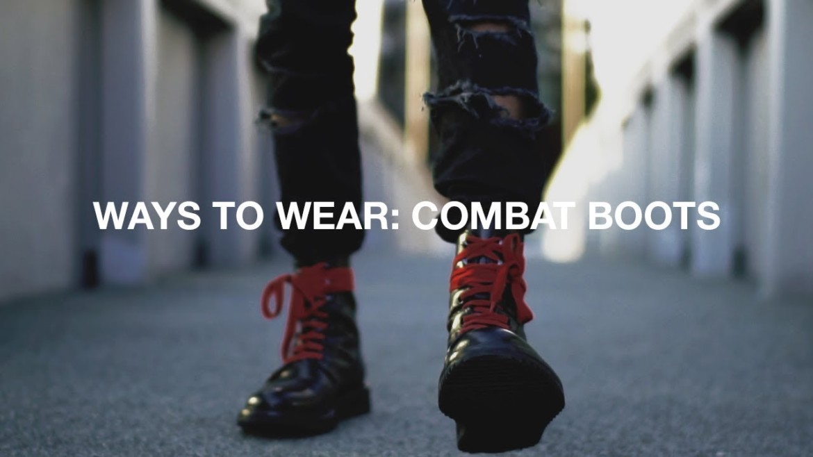 Ways To Wear | Combat Boots