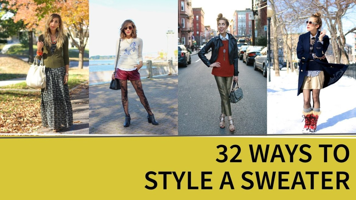 How to Style a Sweater 32 Ways