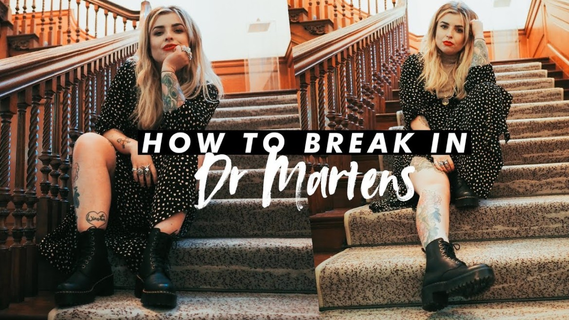 How to Break in Dr. Martens+Style Them