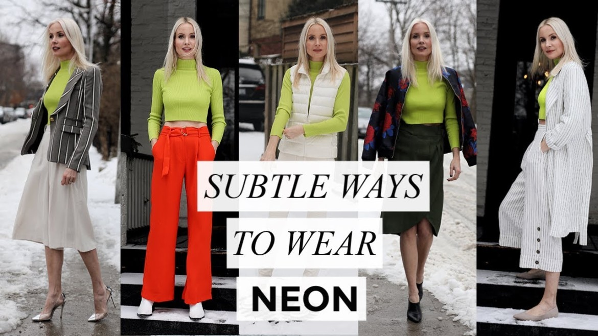 Subtle Ways To Wear The Neon Trend | Fashion + Style