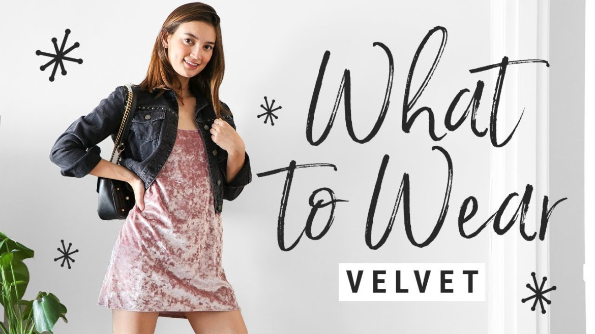 How To Style Velvet | What To Wear With This Fall Trend