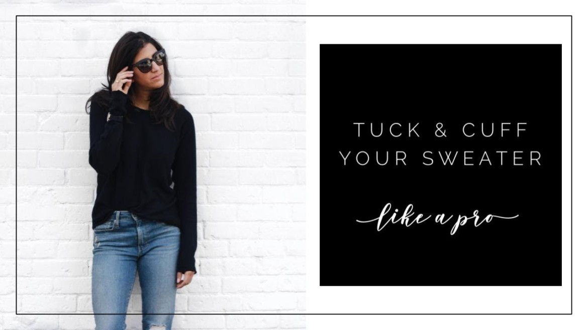 How to Tuck & Cuff Your Sweater Like a Pro | Slow Fashion | Curated Capsule Closet