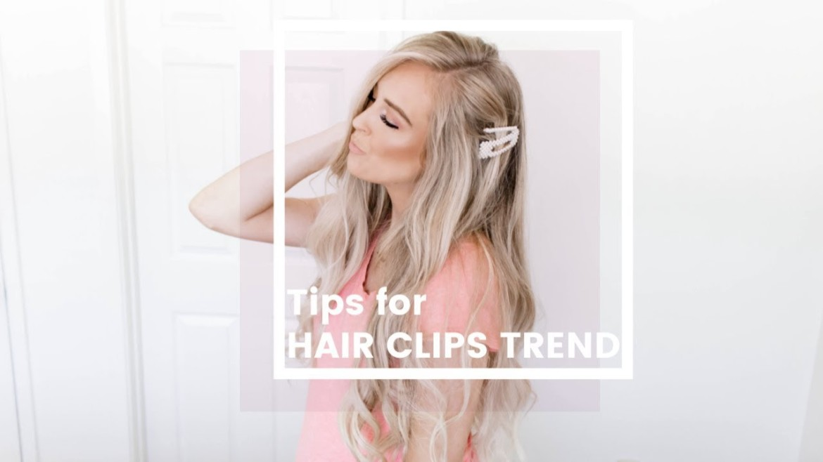 Easy Tips For Wearing The Hair Clips Trend