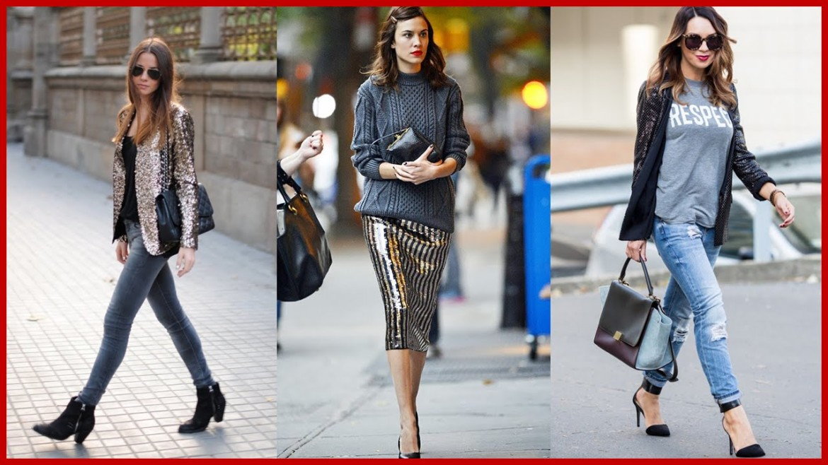 How to Wear Sequin Street Style   Outfit Ideas