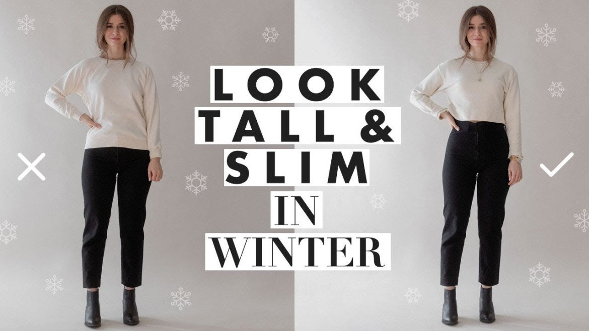 How to Look Taller & Slimmer – Petite Tips for Wearing Winter Clothes