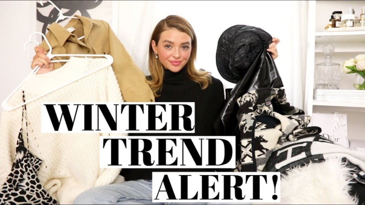 Winter Trend Alert | Current Fashion Favs!