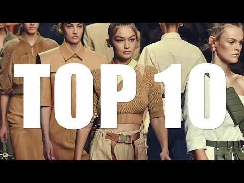 The Best Of Fashion 2018: Top 10 Models