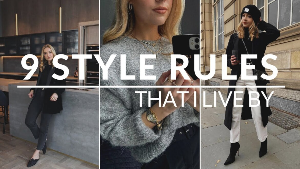 Style Rules To Live By | 9 Tips For Dressing.. by Lydia Tomlinson