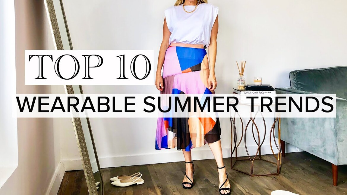 Top 10 Wearable Summer Fashion Trends 2020