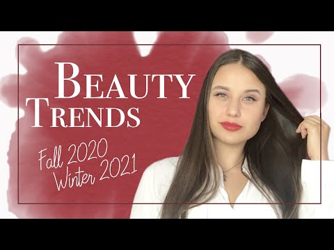 Hair, Makeup, and Nails Trends Fall Winter 2020 2021.
