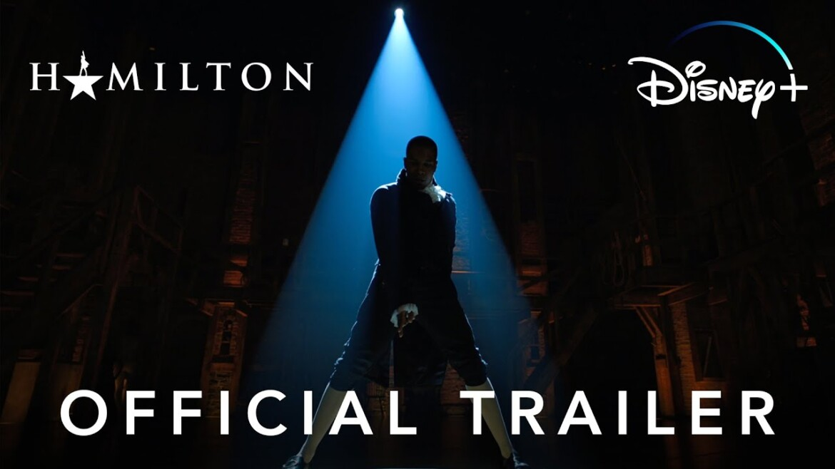 Hamilton | Official Trailer | Disney+